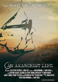 an anarchist life