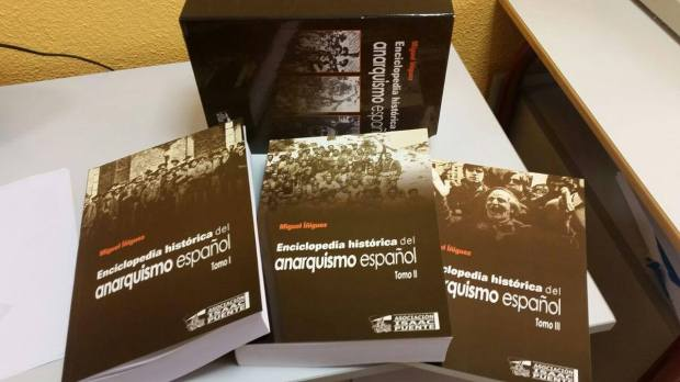 Miguel Iñiguez - Enciclopedia historica del Anarquismo español. Asociacion Isaac Puente [2008]